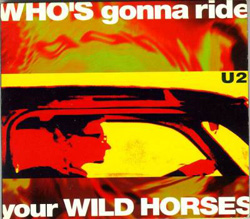 Who's Gonna Ride Your Wild Horses Limited Edition CD Version Front Sleeve